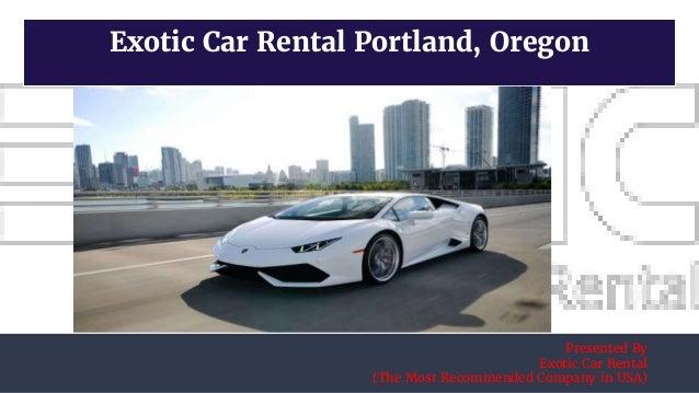 Car Rental Portland >> Exotic Car Rental Portland Oregon
