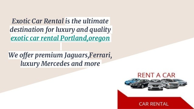 Exotic Car Rental Portland Oregon