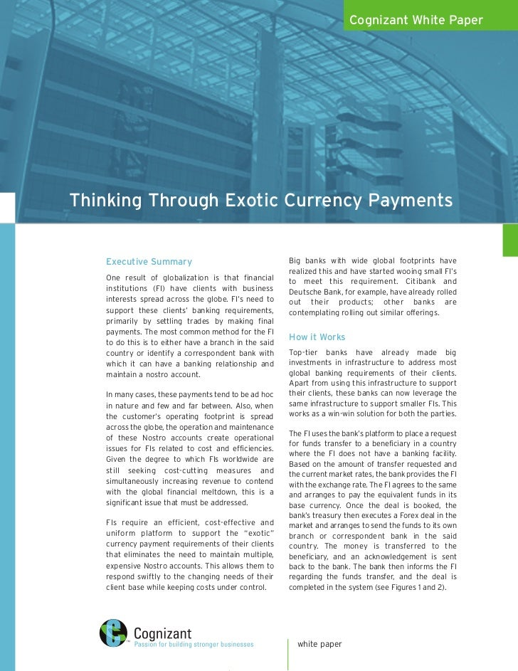 Cognizant White Paper     Thinking Through Exotic Currency Payments      Executive Summary                                ...