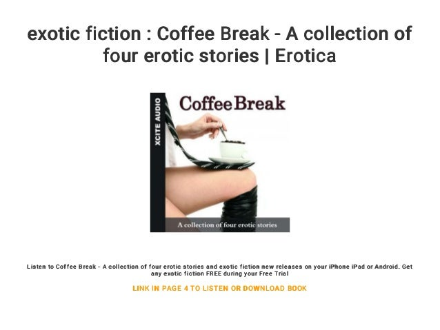Exotic Fiction Coffee Break A Collection Of Four Erotic Stories Erotica