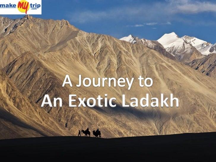 An Exotic Ladakh
