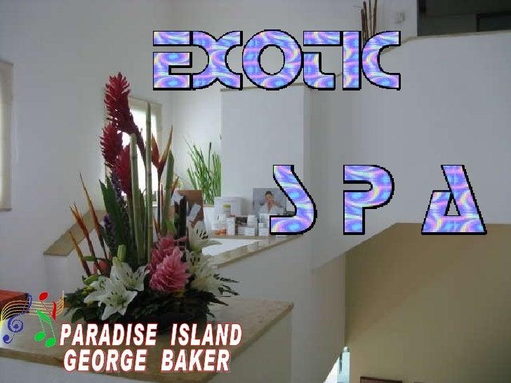 GEORGE  BAKER PARADISE  ISLAND