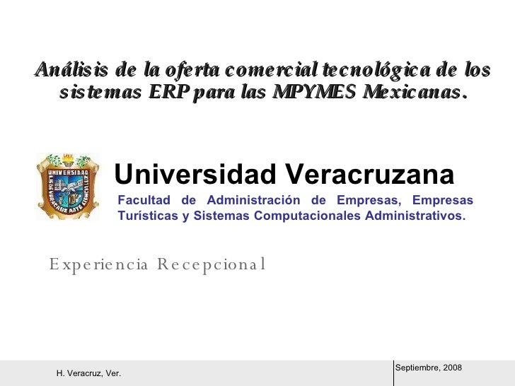 Análisis de la oferta comercial tecnológica de los sistemas ERP para las MPYMES Mexicanas.