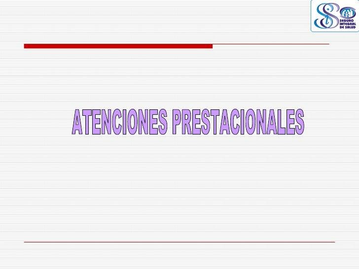 ATENCIONES PRESTACIONALES