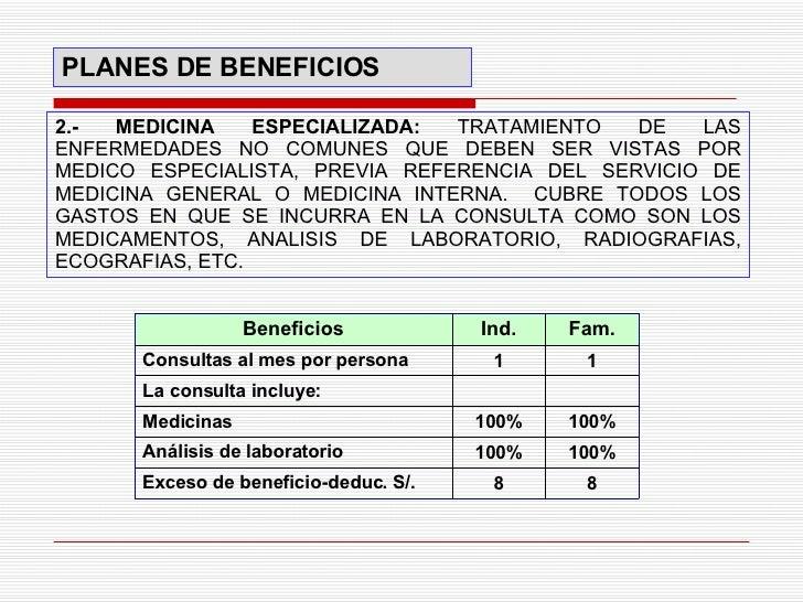 2.- MEDICINA ESPECIALIZADA :  TRATAMIENTO DE LAS ENFERMEDADES NO COMUNES QUE DEBEN SER VISTAS POR MEDICO ESPECIALISTA, PRE...