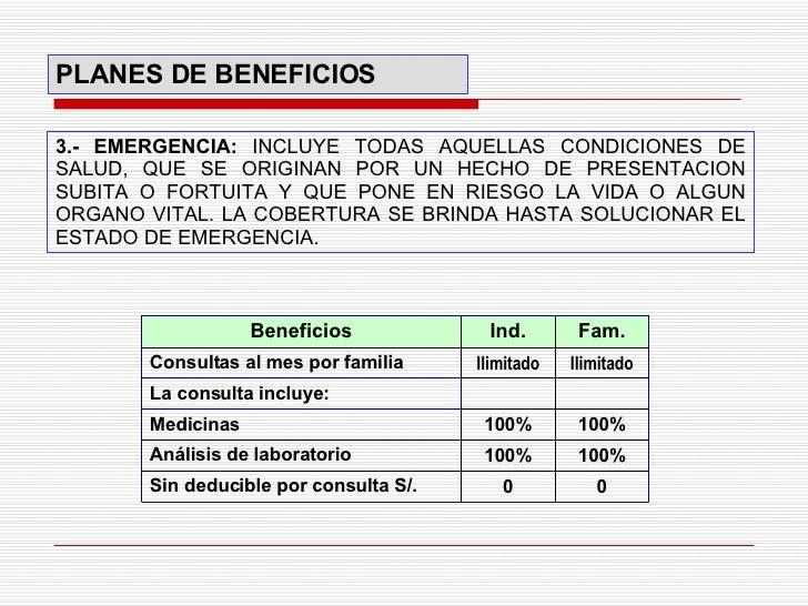 3.- EMERGENCIA :  INCLUYE TODAS AQUELLAS CONDICIONES DE SALUD, QUE SE ORIGINAN POR UN HECHO DE PRESENTACION SUBITA O FORTU...
