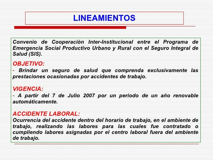 LINEAMIENTOS <ul><li>Convenio de Cooperación Inter-Institucional entre el  Programa de Emergencia Social Productivo Urbano...