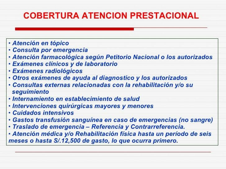 <ul><li>Atención en tópico </li></ul><ul><li>Consulta por emergencia </li></ul><ul><li>Atención farmacológica según Petito...