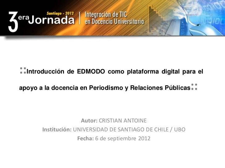 ::Introducción de EDMODO como plataforma digital para elapoyo a la docencia en Periodismo y Relaciones Públicas::         ...