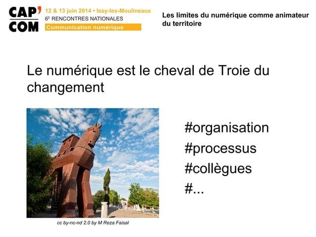 6E  RENCONTRES NATIONALES Le numérique est le cheval de Troie du changement #organisation #processus #collègues #... Les...