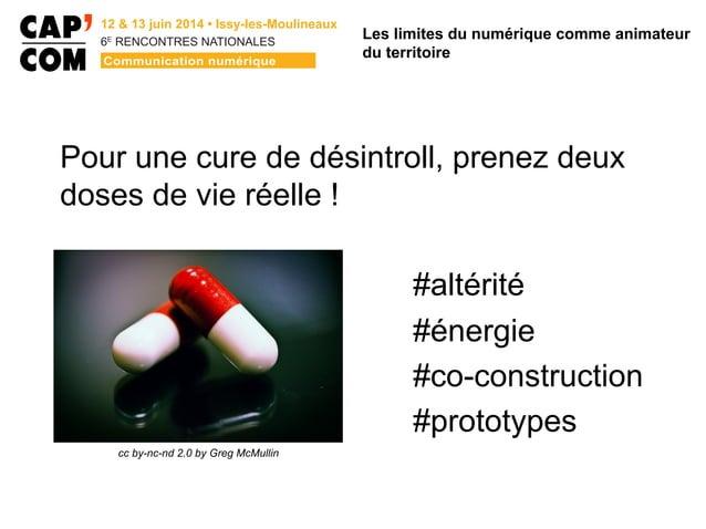 6E  RENCONTRES NATIONALES Pour une cure de désintroll, prenez deux doses de vie réelle ! #altérité #énergie #co-construc...