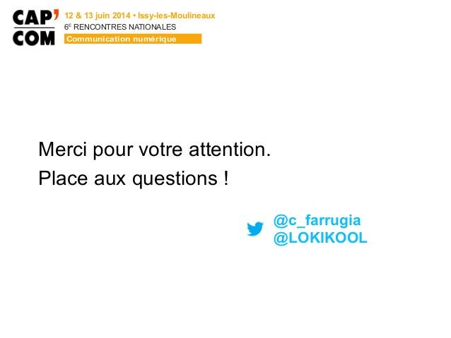 6E  RENCONTRES NATIONALES Merci pour votre attention. Place aux questions ! @c_farrugia @LOKIKOOL