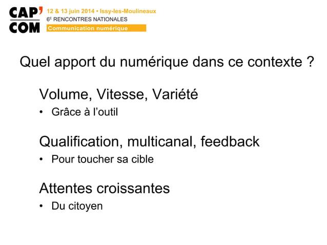 6E  RENCONTRES NATIONALES Quel apport du numérique dans ce contexte ? Volume, Vitesse, Variété • Grâce à l'outil Qualif...