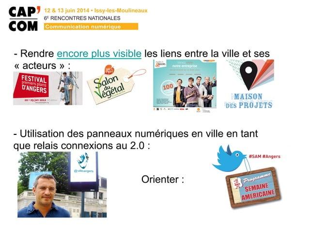 6E  RENCONTRES NATIONALES - Rendre encore plus visible les liens entre la ville et ses « acteurs » : - Utilisation des p...