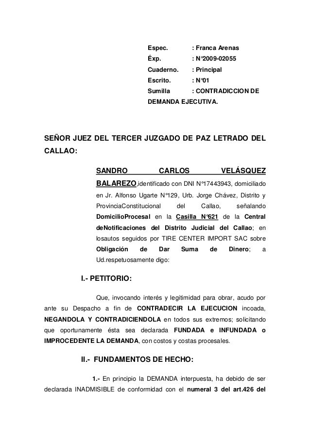 Espec. : Franca Arenas Éxp. : N°2009-02055 Cuaderno. : Principal Escrito. : N°01 Sumilla : CONTRADICCION DE DEMANDA EJECUT...