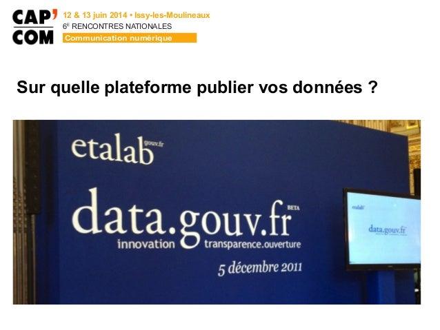 6E  RENCONTRES NATIONALES Sur quelle plateforme publier vos données ?