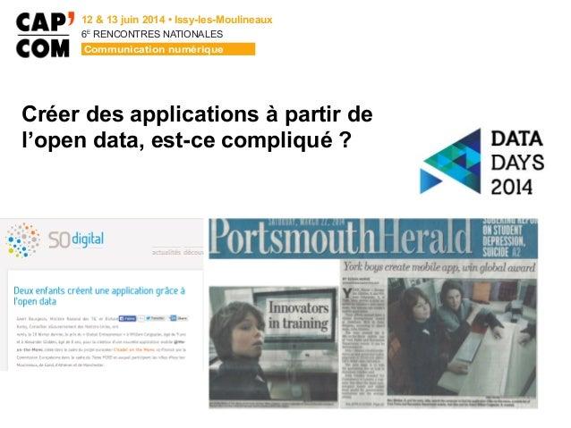 6E  RENCONTRES NATIONALES Créer des applications à partir de l'open data, est-ce compliqué ?