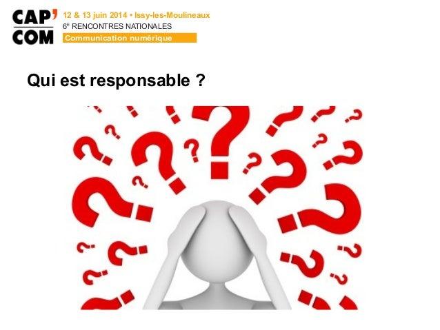6E  RENCONTRES NATIONALES Qui est responsable ?