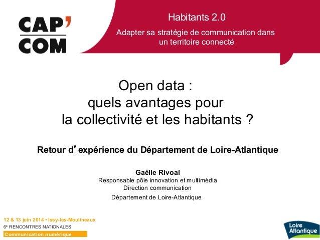 Habitants 2.0 Adapter sa stratégie de communication dans un territoire connecté 6E  RENCONTRES NATIONALES Open data : qu...