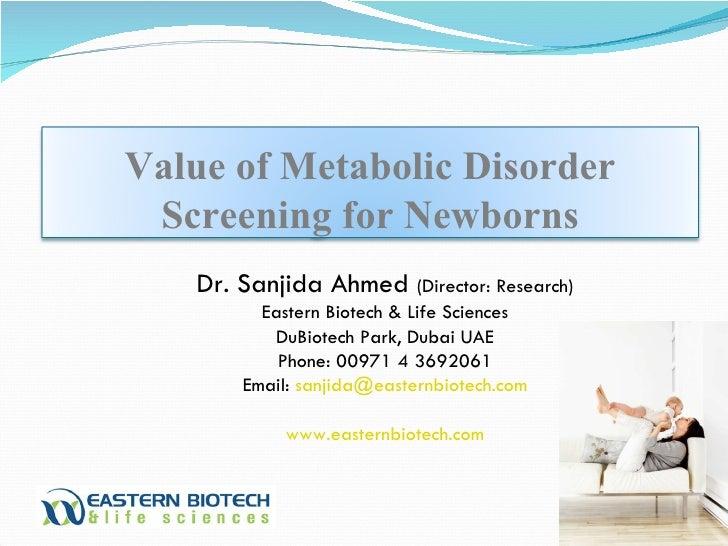 Dr. Sanjida Ahmed  (Director: Research) Eastern Biotech & Life Sciences DuBiotech Park, Dubai UAE Phone: 00971 4 3692061 E...