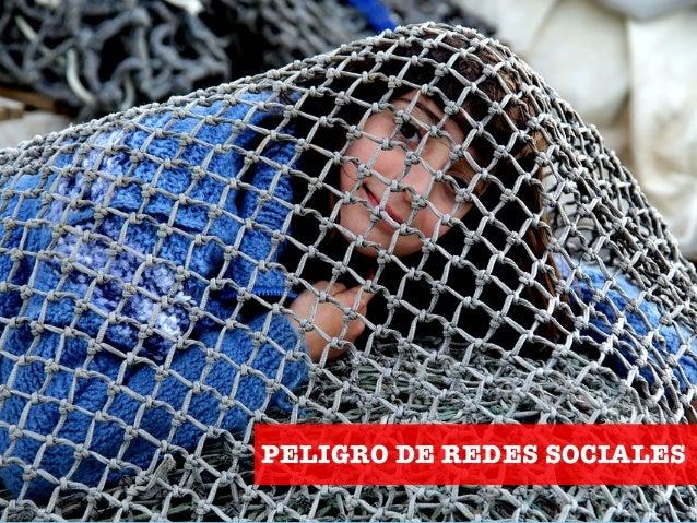 PELIGRO DE REDES SOCIALES