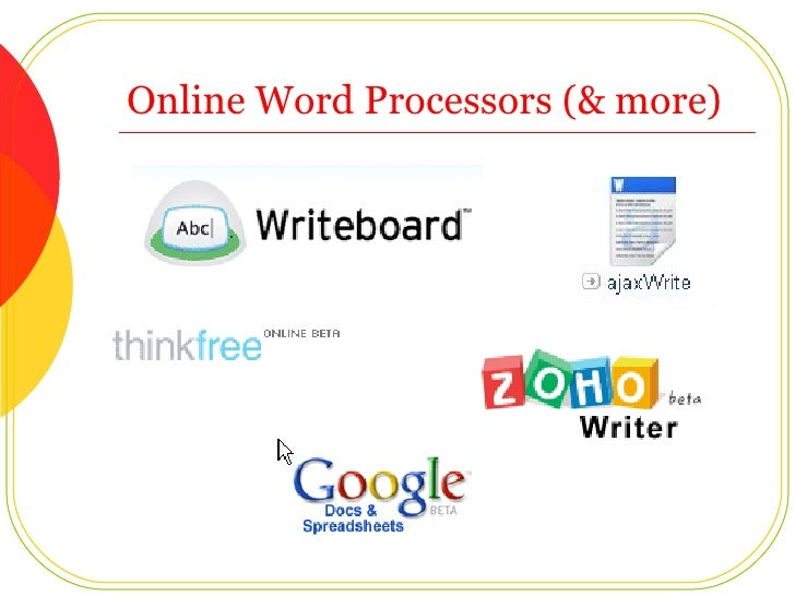 Online Word Processors (& more)