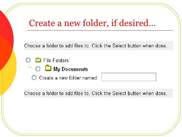 Create a new folder, if desired…