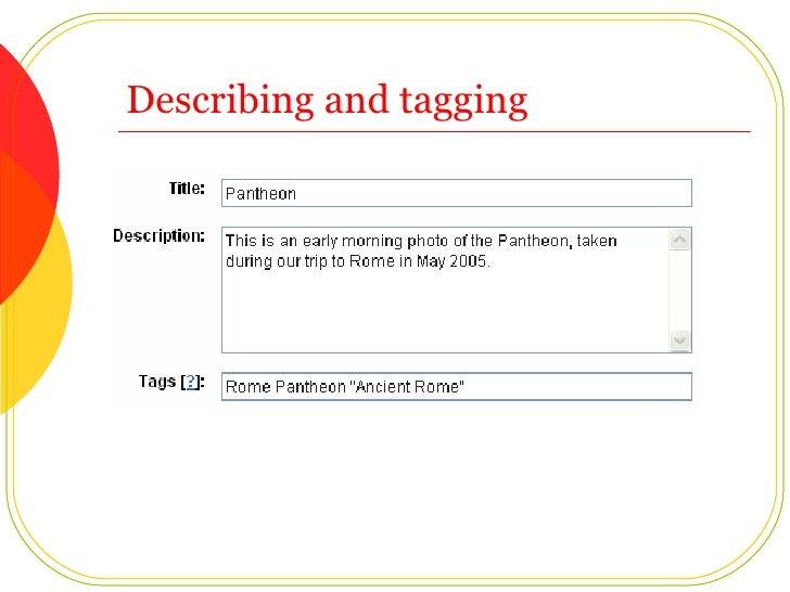 Describing and tagging