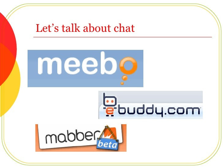 Let's talk about chat