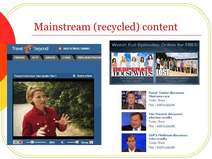 Mainstream (recycled) content