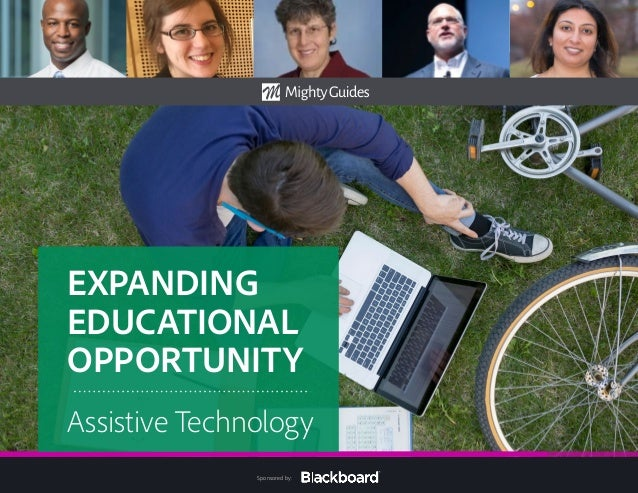 Sponsored by: EXPANDING EDUCATIONAL OPPORTUNITY Assistive Technology