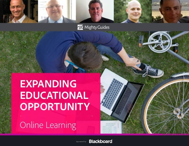 EXPANDING EDUCATIONAL OPPORTUNITY Online Learning  Sponsored by: