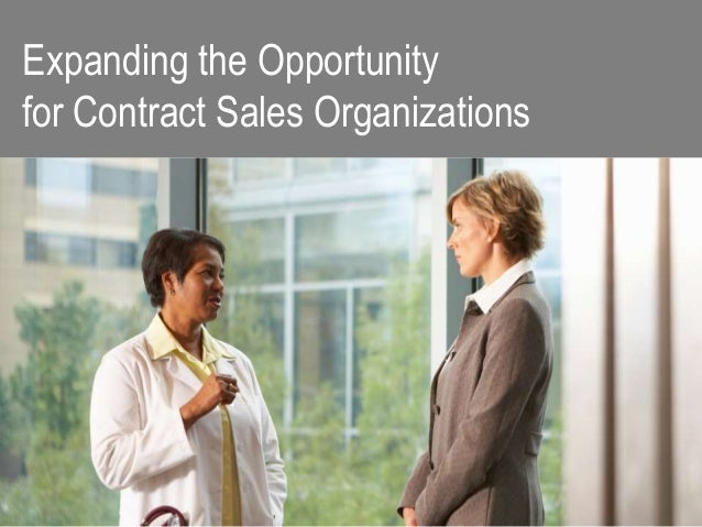 Expanding the Opportunity for Contract Sales Organizations