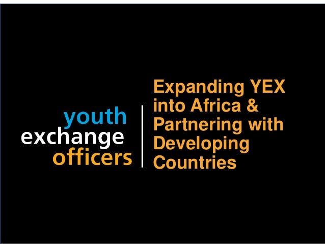 2018 YEO Preconvention Expanding YEX into Africa & Partnering with Developing Countries