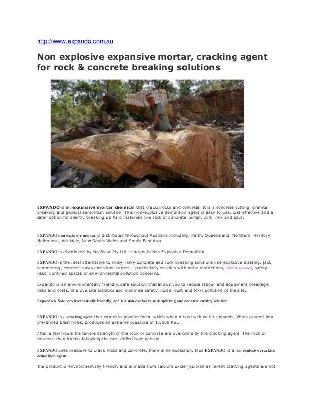 Non Explosive Demolition Agent