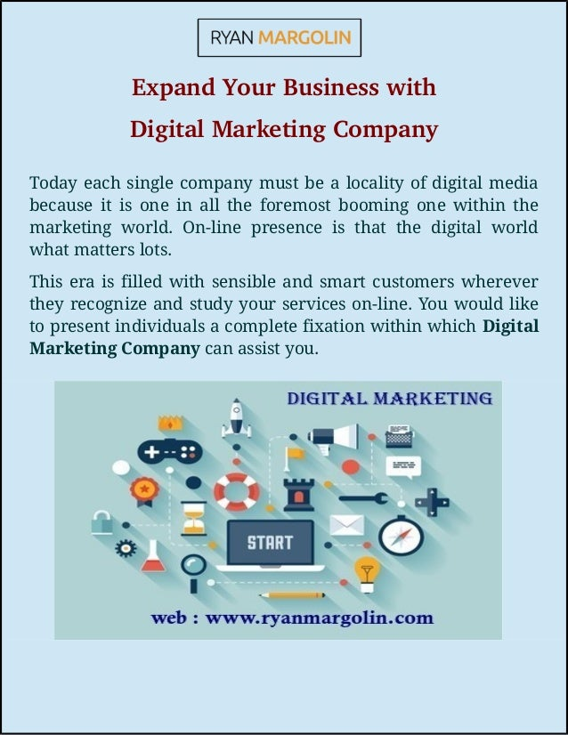 Expand Your Business with Digital Marketing Company Today each single company must be a locality of digital media because ...