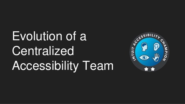 Evolution of a Centralized Accessibility Team