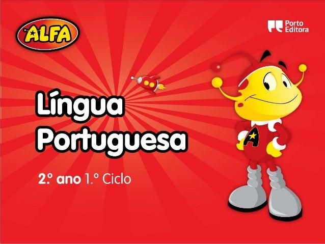 A Inês estuda. Onde? O quê? A Inês estuda Língua Portuguesa, no quarto. A Inês estuda Língua Portuguesa.