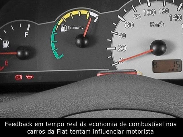 Feedback em tempo real da economia de combustível nos carros da Fiat tentam influenciar motorista