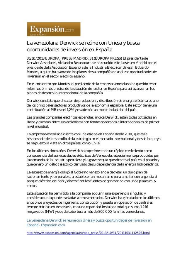 La venezolana Derwick se reúne con Unesa y busca oportunidades de inversión en España 31/10/2013 EUROPA_PRESS MADRID, 3...