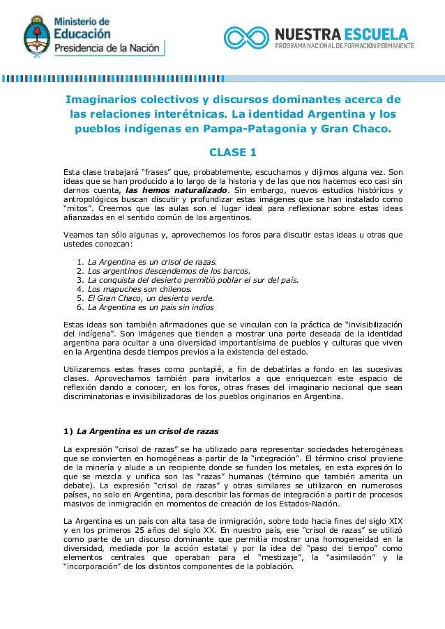 Imaginarios colectivos y discursos dominantes acerca de las relaciones interétnicas. La identidad Argentina y los pueblos ...