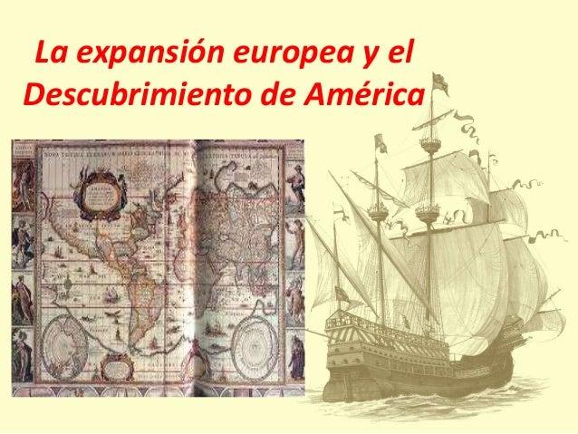 La expansión europea y el Descubrimiento de América