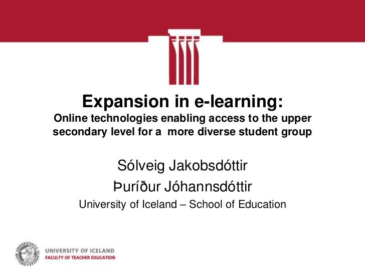 Expansion in e-learning:Online technologies enabling access to the uppersecondary level for a more diverse student group  ...