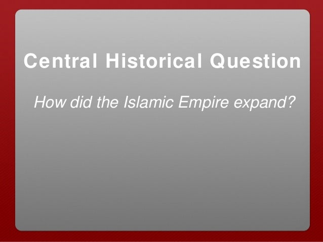 sufism and the expansion of the muslim empire Confronting modernity: why the revival of  the break-up of the ottoman empire and rise of independent muslim  the growth and expansion of sufism occurred.