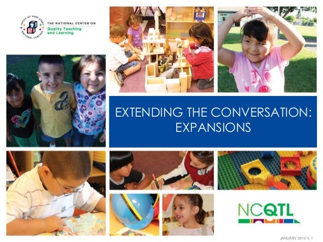 EXTENDING THE CONVERSATION: EXPANSIONS  JANUARY 2012 V. 1