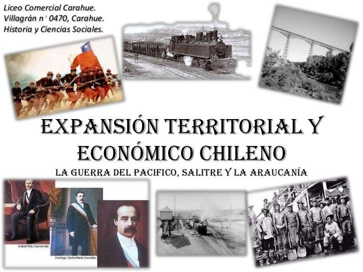 Liceo Comercial Carahue.Villagrán n 0470, Carahue.Historia y Ciencias Sociales.          Expansión territorial y          ...