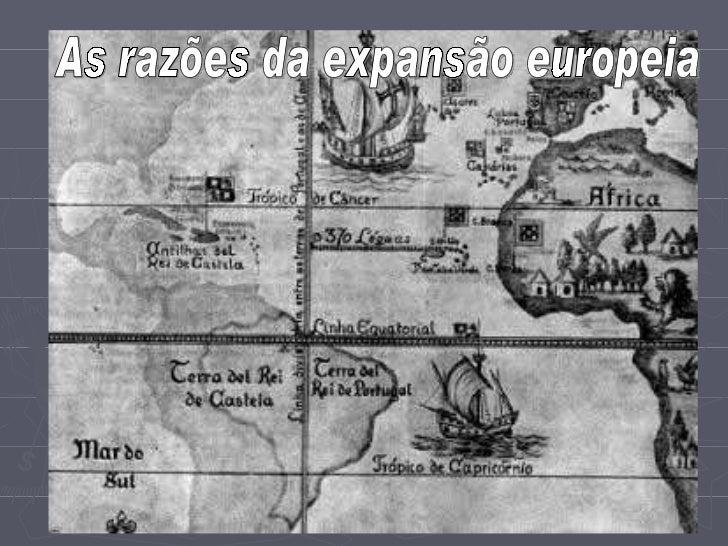 As razões da expansão europeia