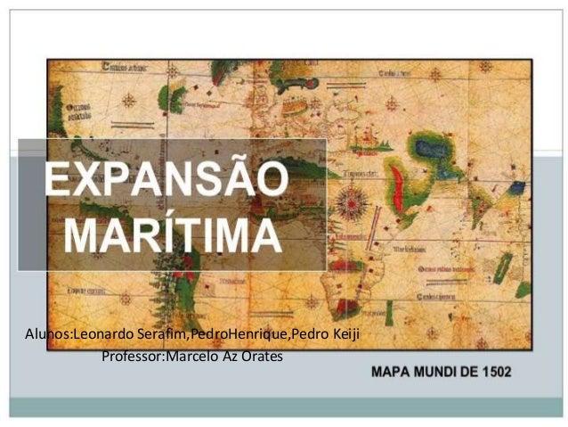 Alunos:Leonardo Serafim,PedroHenrique,Pedro Keiji Professor:Marcelo Az Orates
