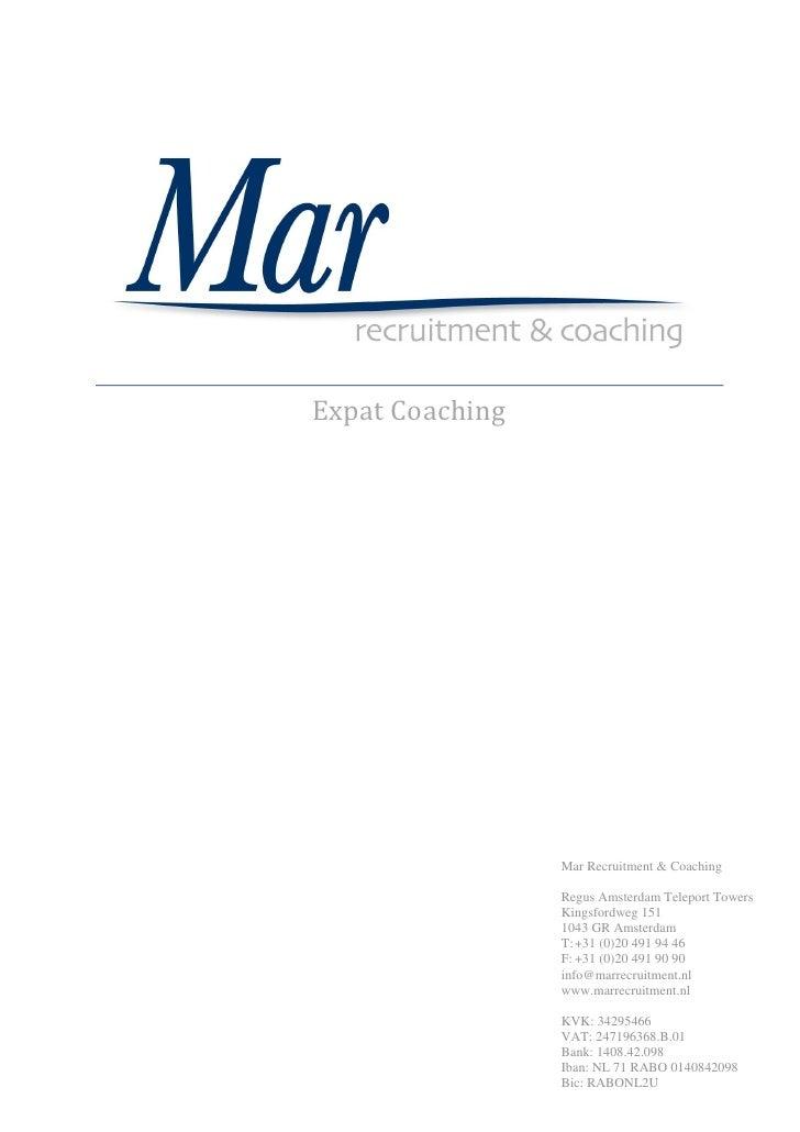 Expat Coaching                 Mar Recruitment & Coaching                 Regus Amsterdam Teleport Towers                 ...