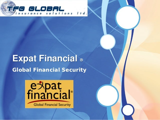 Expat Financial ®Global Financial Security
